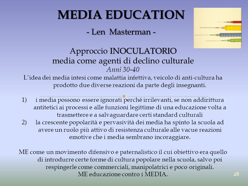 MEDIA EDUCATION - Len Masterman - Approccio INOCULATORIO