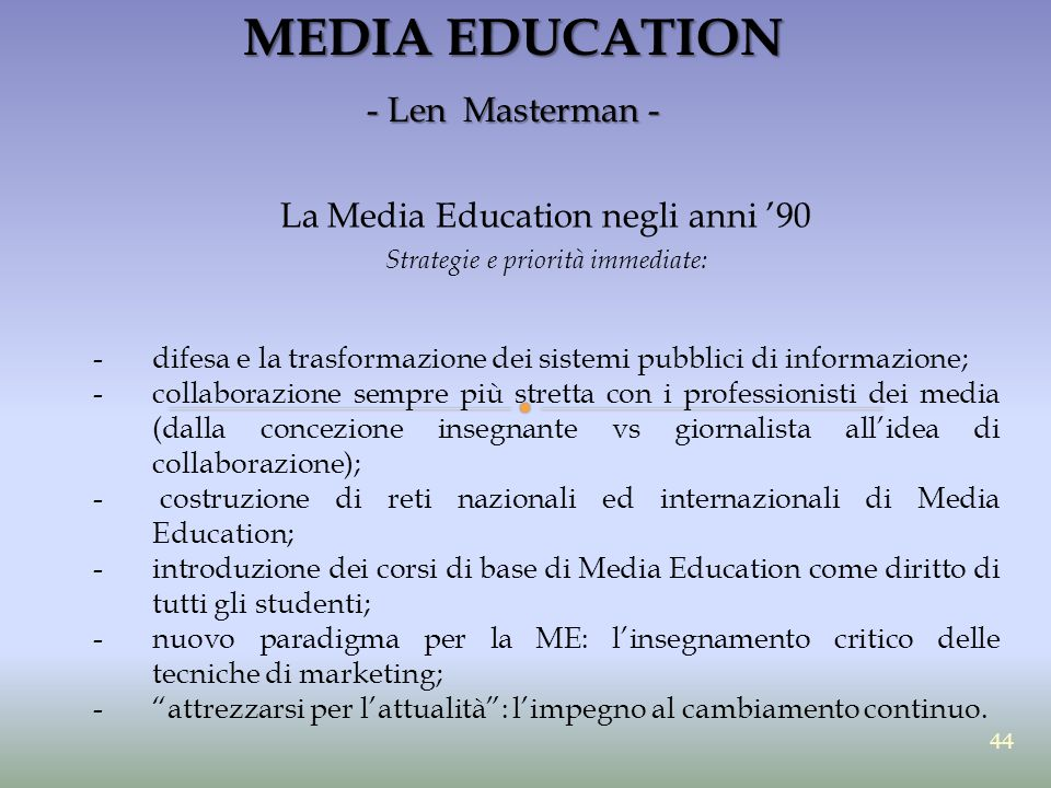 MEDIA EDUCATION - Len Masterman - La Media Education negli anni '90