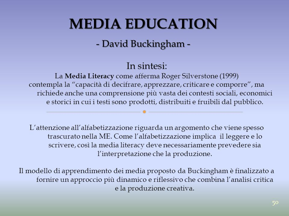 La Media Literacy come afferma Roger Silverstone (1999)