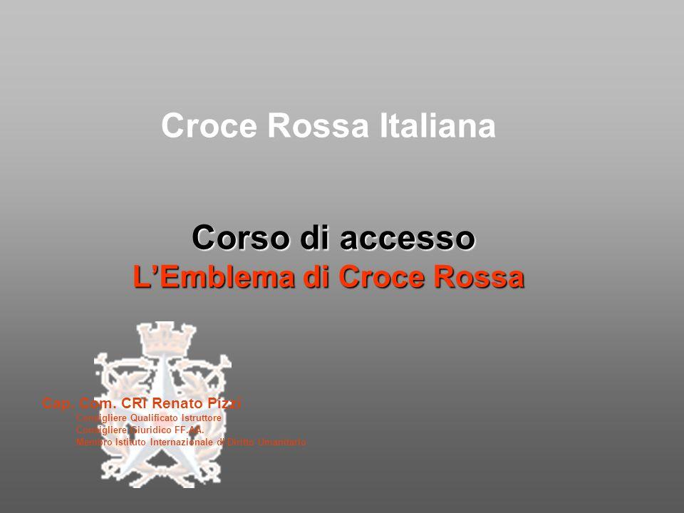 Croce Rossa Italiana Corso di accesso L'Emblema di Croce Rossa