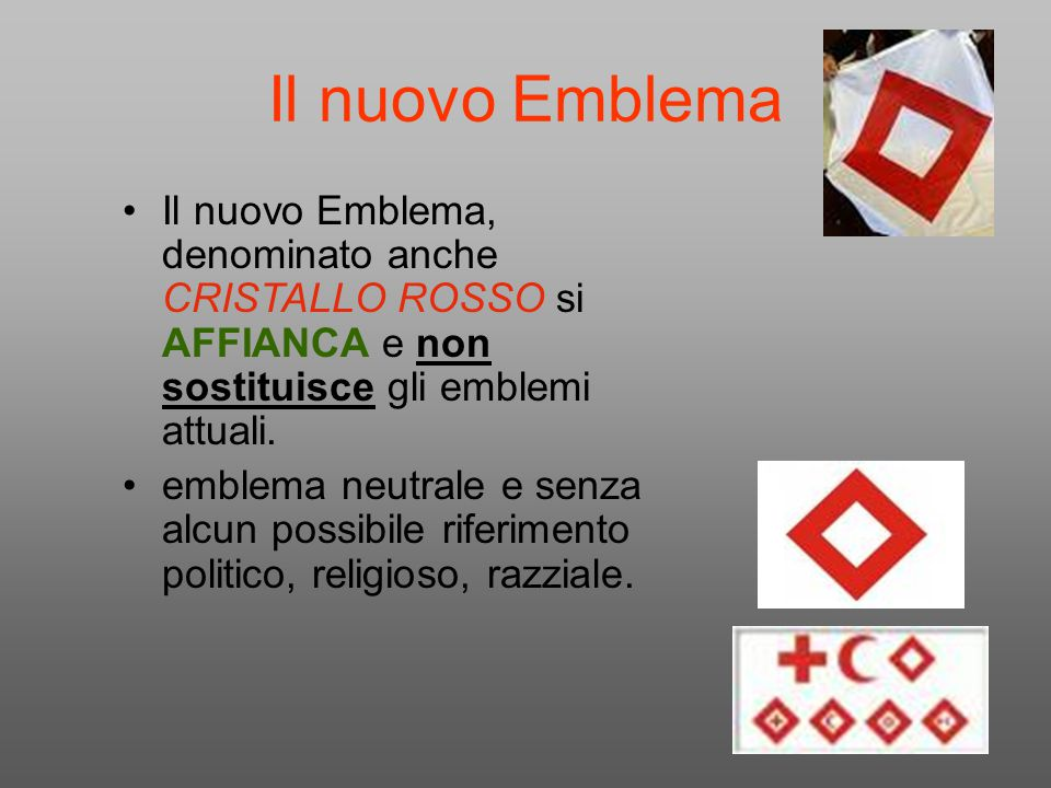 Il nuovo Emblema Il nuovo Emblema, denominato anche CRISTALLO ROSSO si AFFIANCA e non sostituisce gli emblemi attuali.