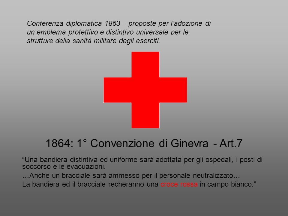1864: 1° Convenzione di Ginevra - Art.7