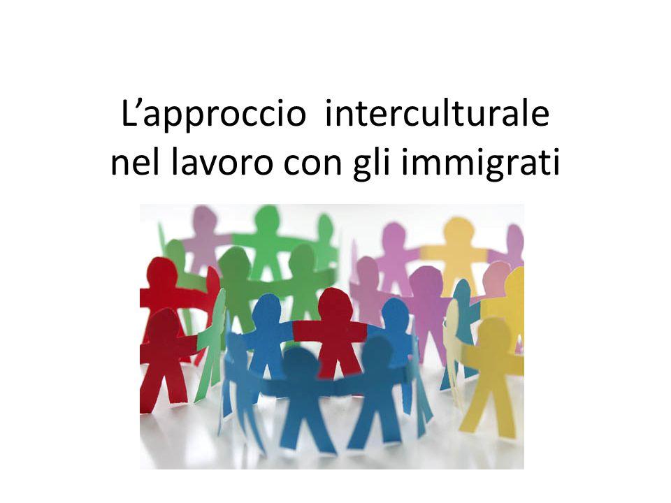 L'approccio interculturale nel lavoro con gli immigrati