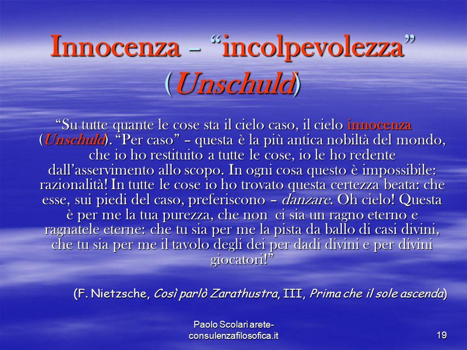 Innocenza – incolpevolezza (Unschuld)