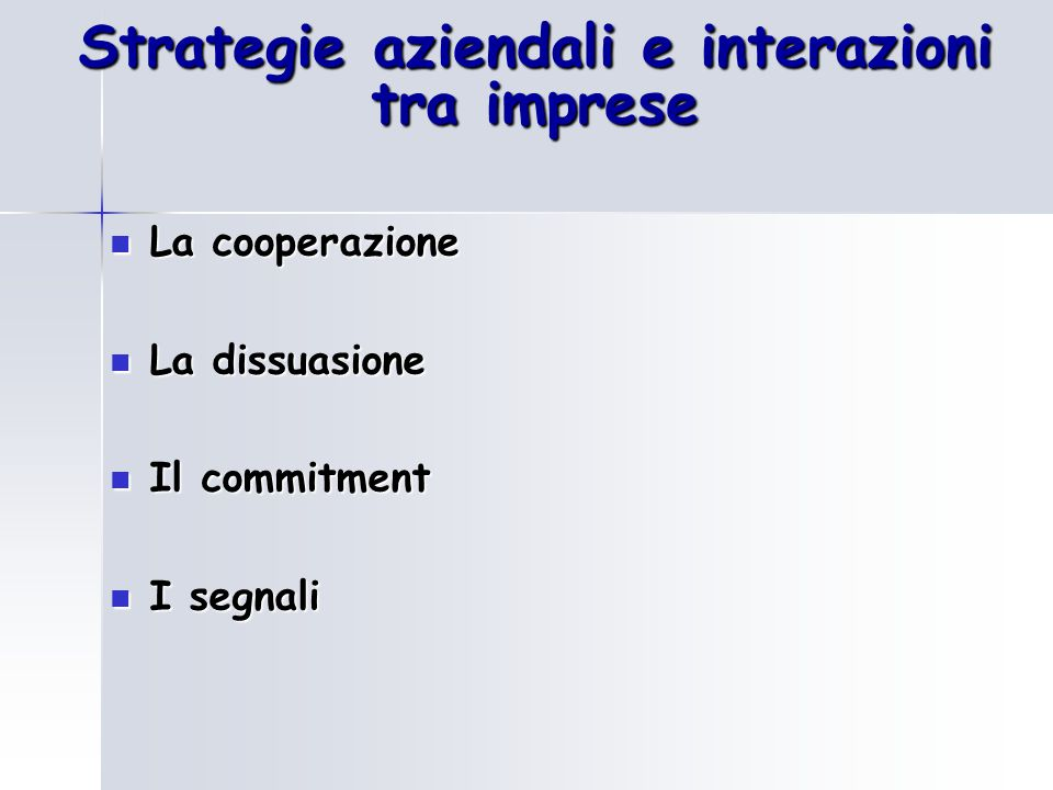 Strategie aziendali e interazioni tra imprese