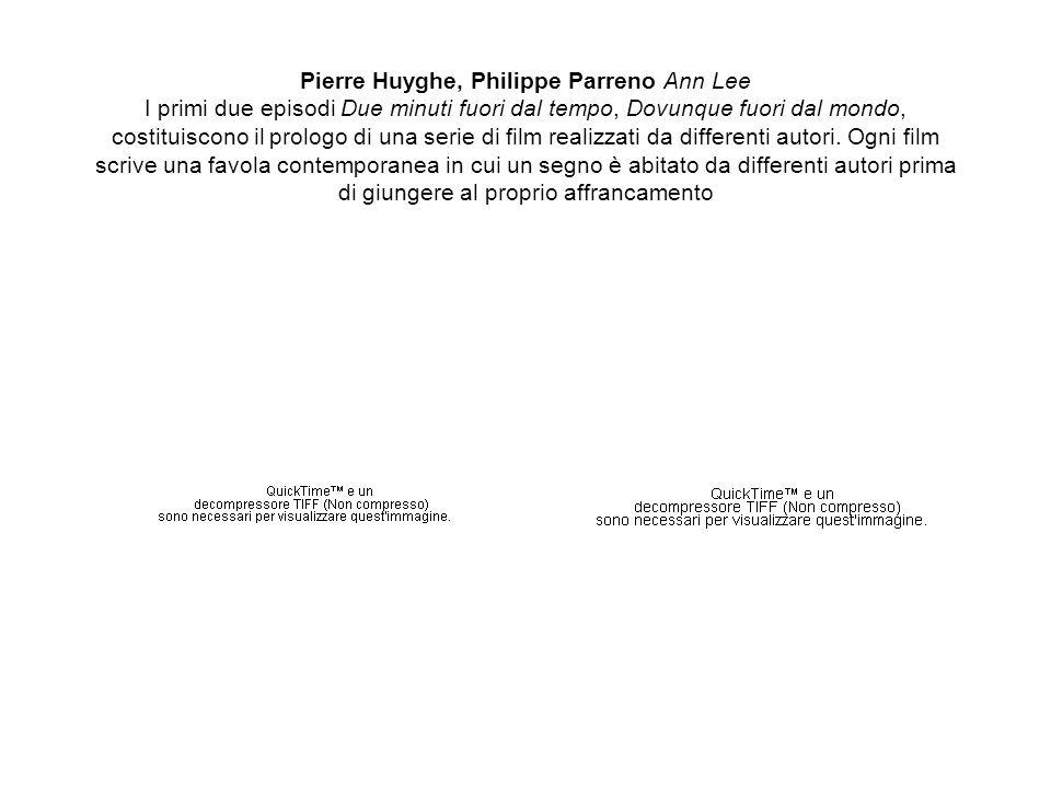Pierre Huyghe, Philippe Parreno Ann Lee I primi due episodi Due minuti fuori dal tempo, Dovunque fuori dal mondo, costituiscono il prologo di una serie di film realizzati da differenti autori.