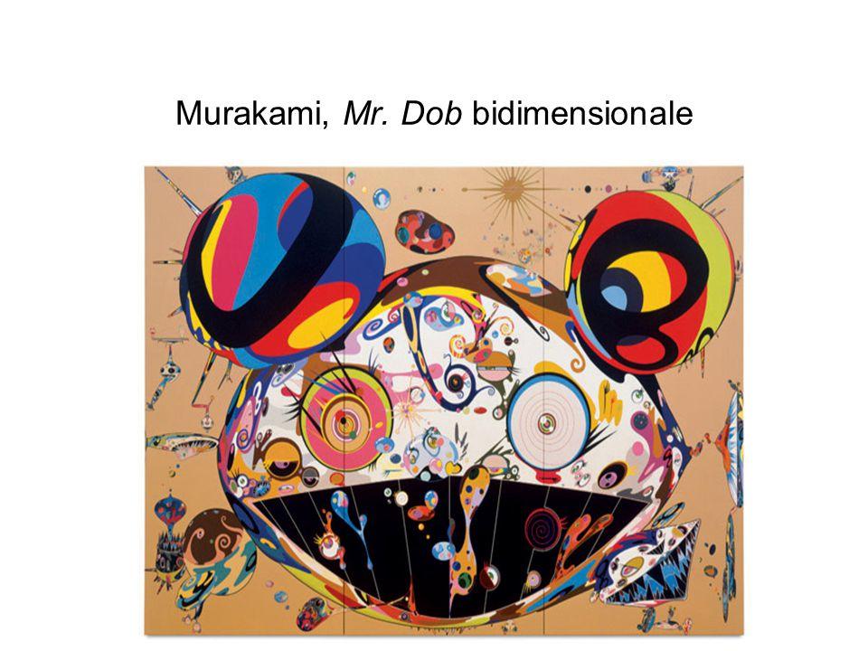 Murakami, Mr. Dob bidimensionale