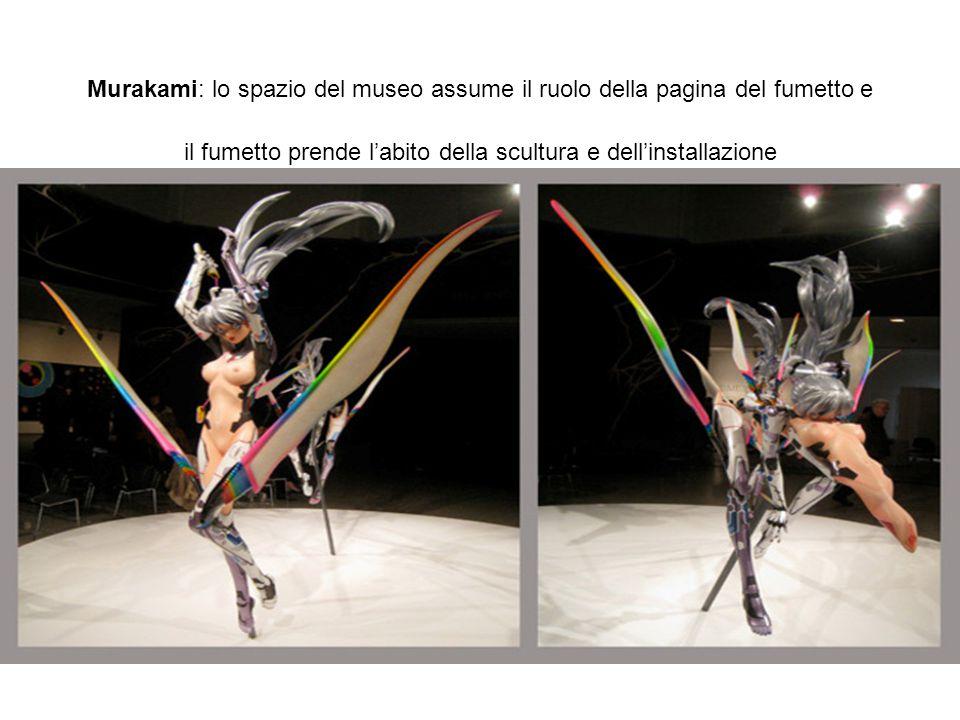 Murakami: lo spazio del museo assume il ruolo della pagina del fumetto e il fumetto prende l'abito della scultura e dell'installazione