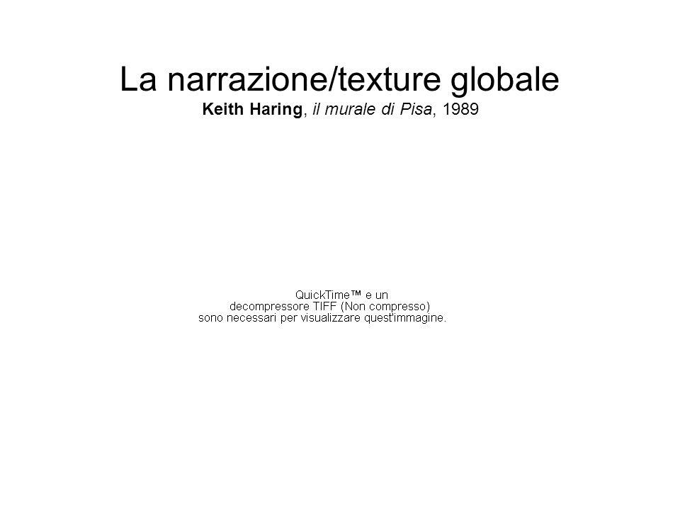 La narrazione/texture globale Keith Haring, il murale di Pisa, 1989