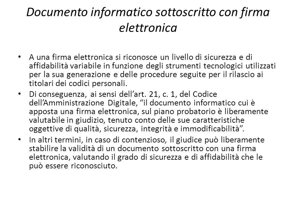 Documento informatico sottoscritto con firma elettronica