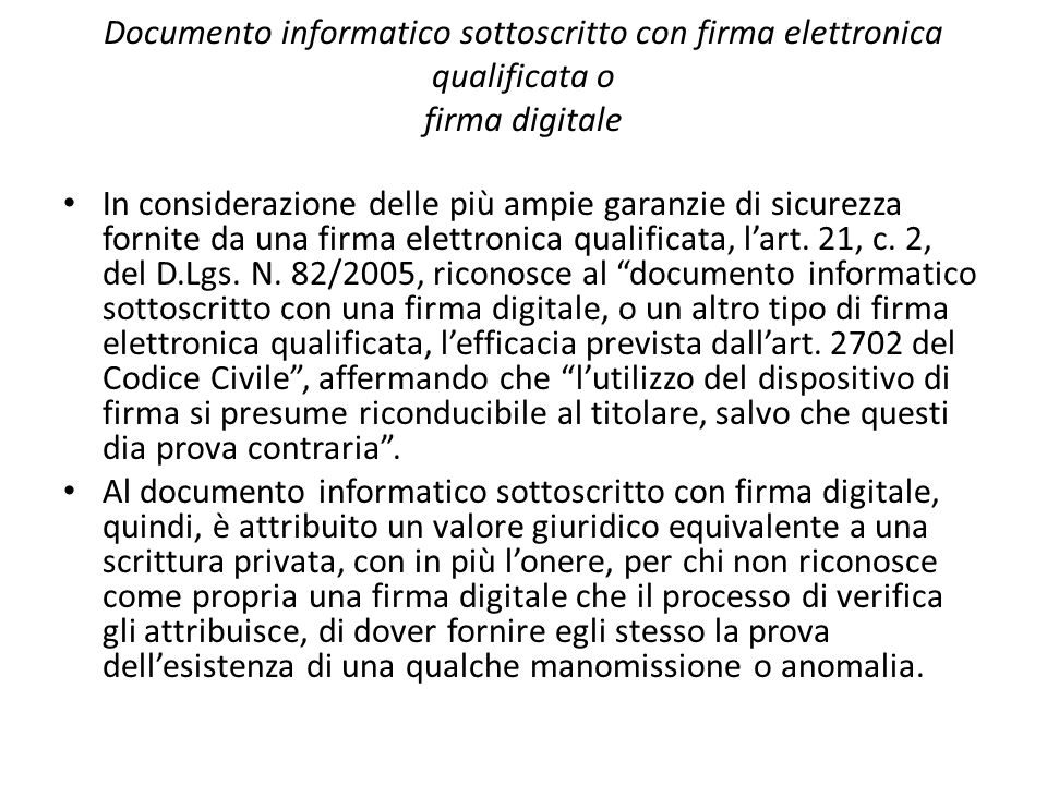 Documento informatico sottoscritto con firma elettronica qualificata o firma digitale