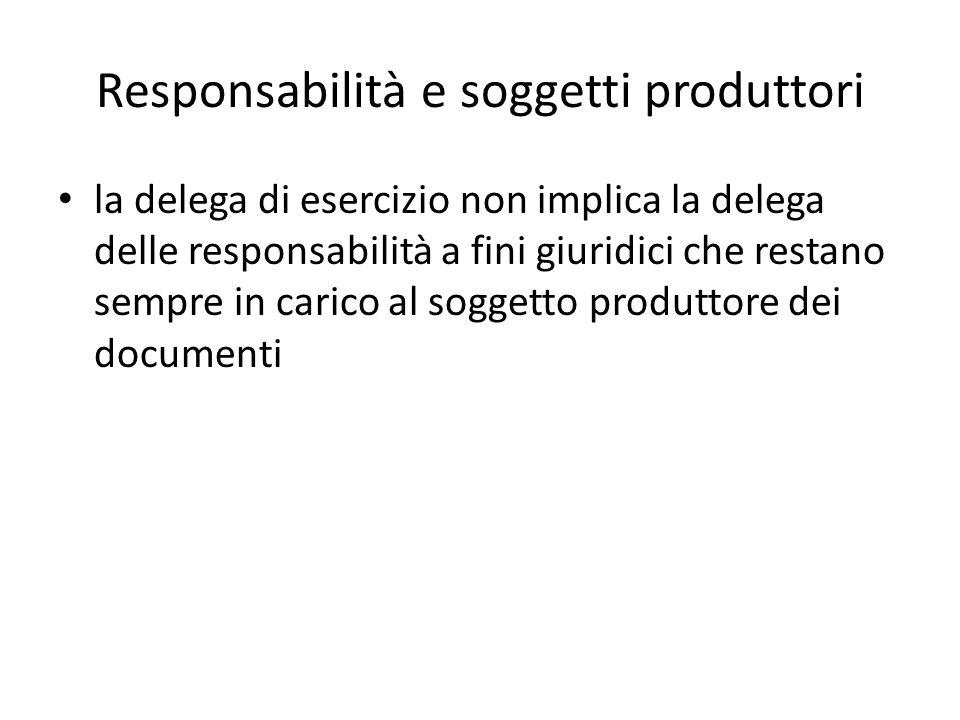 Responsabilità e soggetti produttori