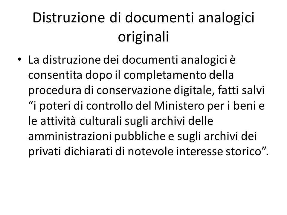 Distruzione di documenti analogici originali