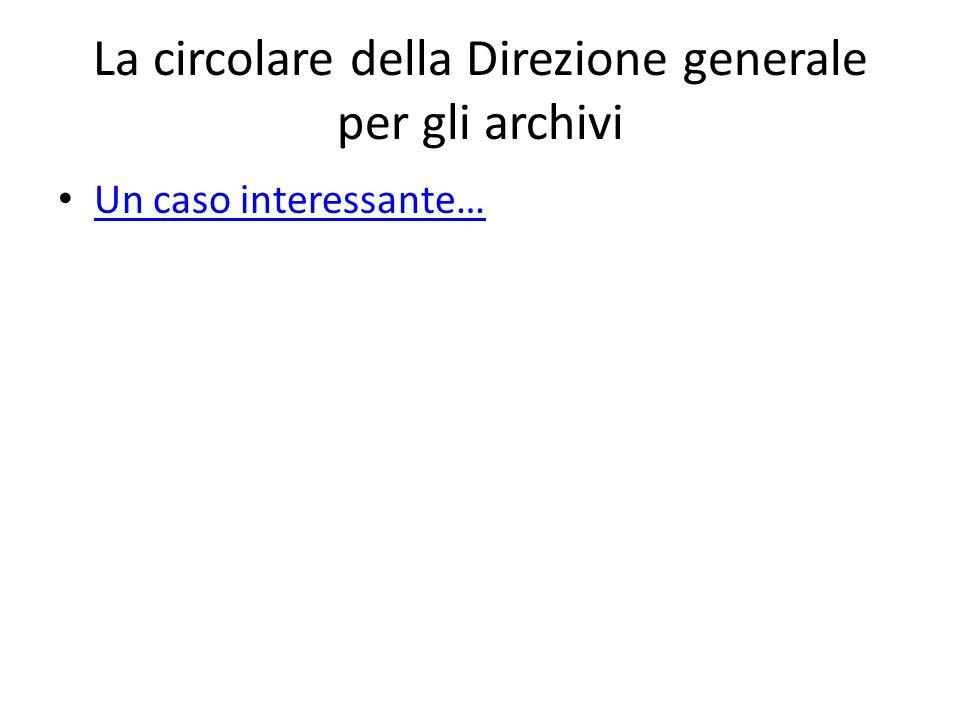 La circolare della Direzione generale per gli archivi