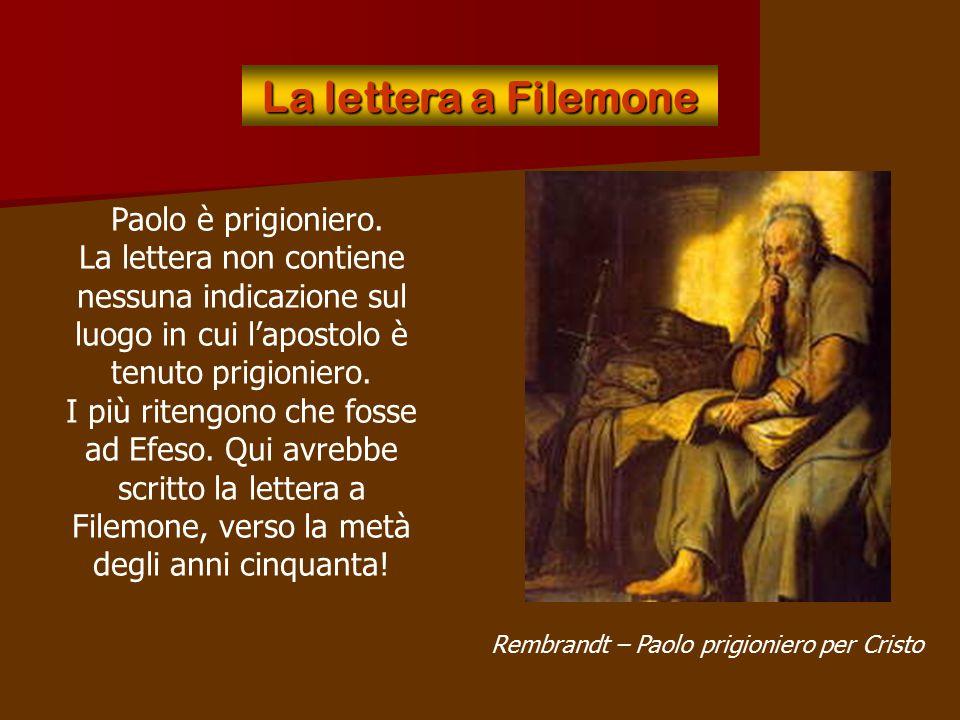 Rembrandt – Paolo prigioniero per Cristo
