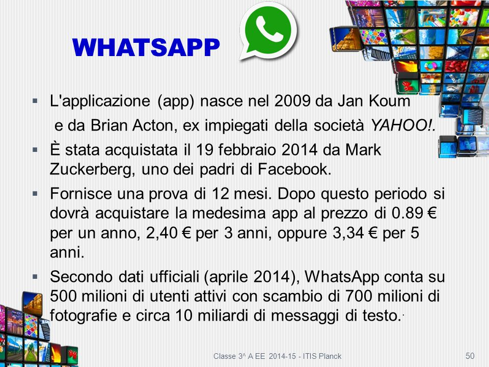WHATSAPP L applicazione (app) nasce nel 2009 da Jan Koum