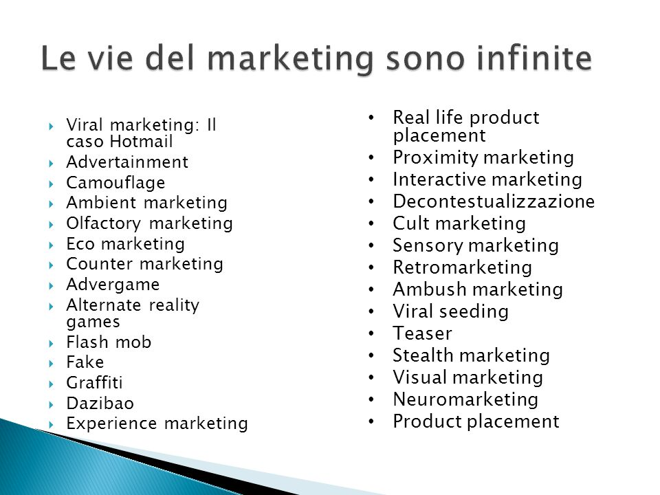 Le vie del marketing sono infinite