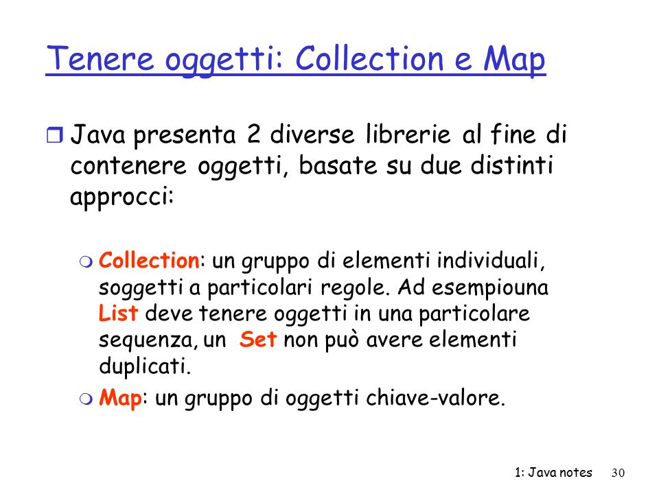 Tenere oggetti: Collection e Map