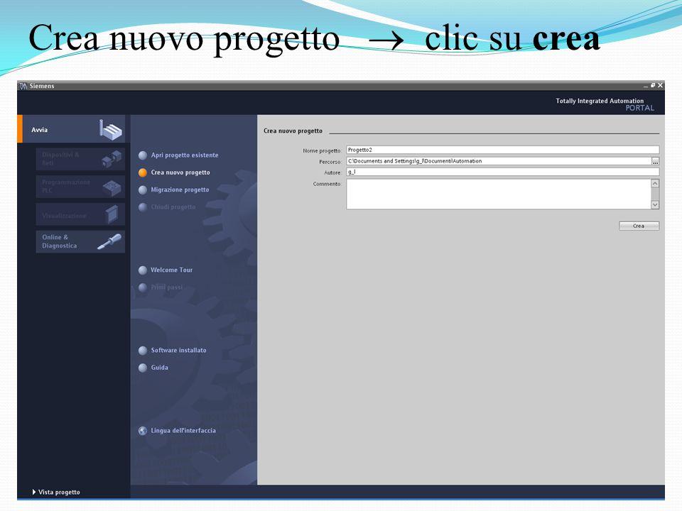 Crea nuovo progetto  clic su crea
