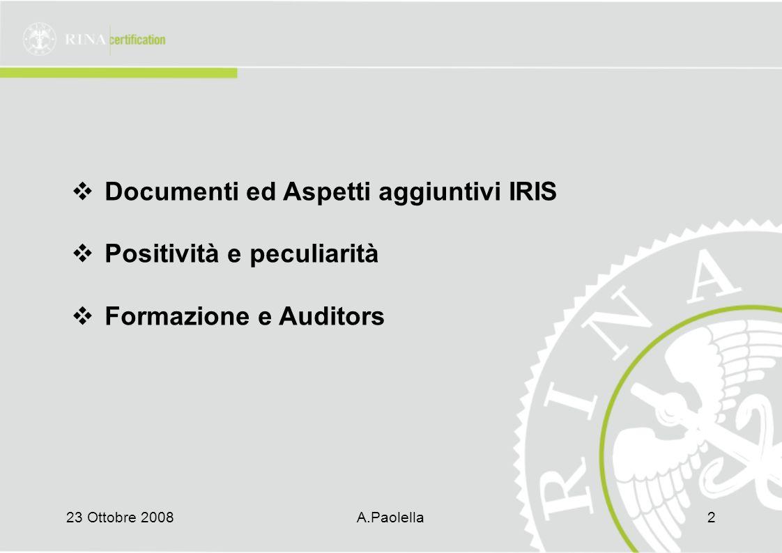 Documenti ed Aspetti aggiuntivi IRIS Positività e peculiarità