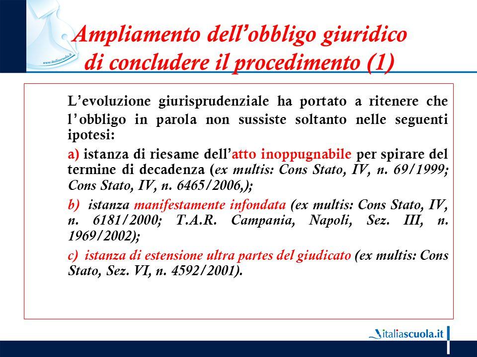 Ampliamento dell'obbligo giuridico di concludere il procedimento (1)