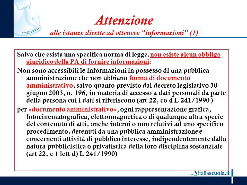 Attenzione alle istanze dirette ad ottenere informazioni (1)