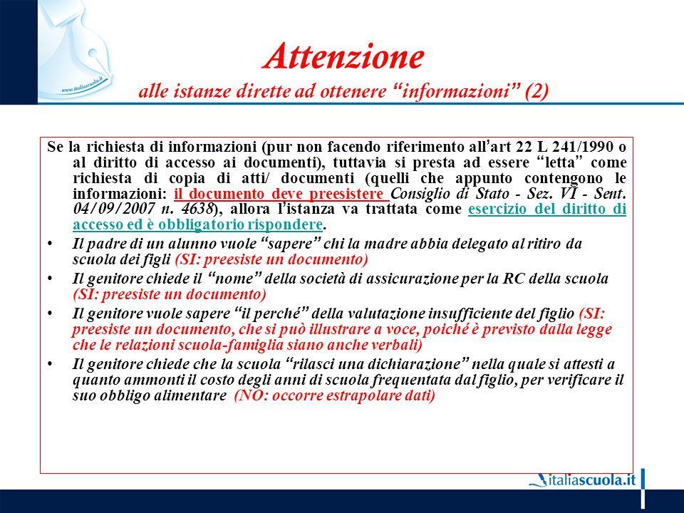Attenzione alle istanze dirette ad ottenere informazioni (2)