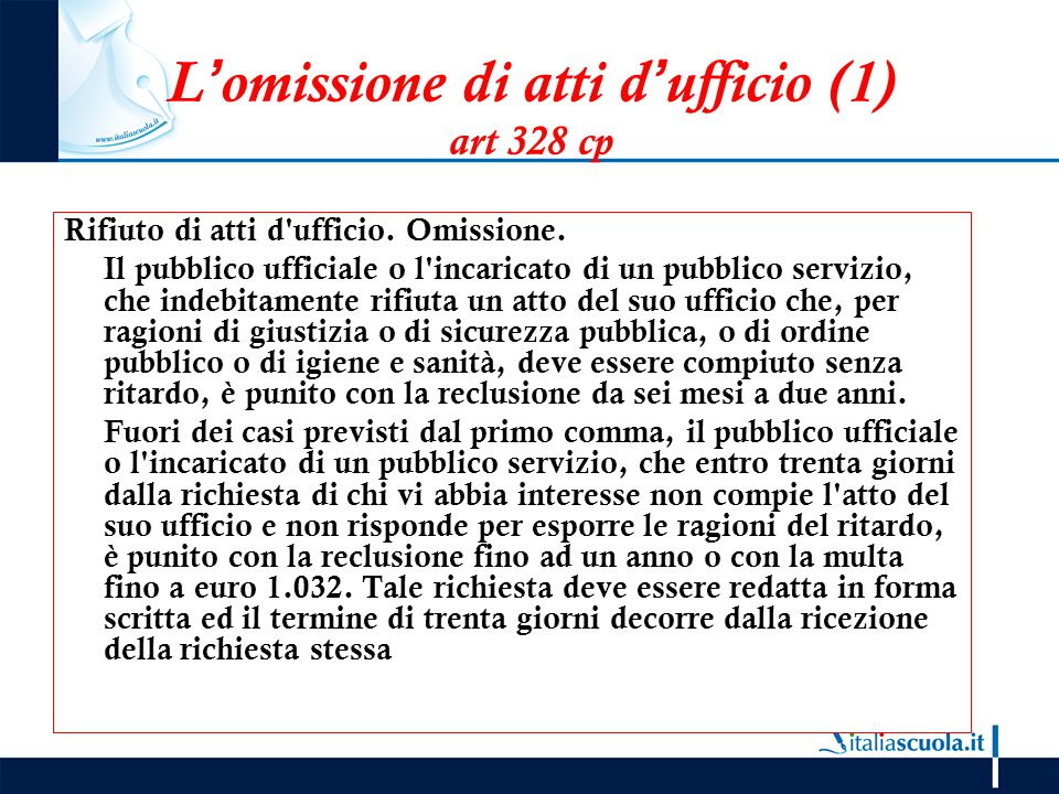 L'omissione di atti d'ufficio (1) art 328 cp