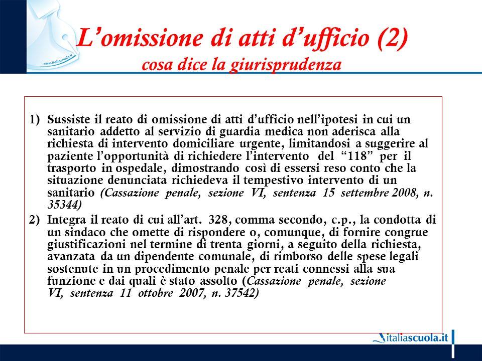 L'omissione di atti d'ufficio (2) cosa dice la giurisprudenza