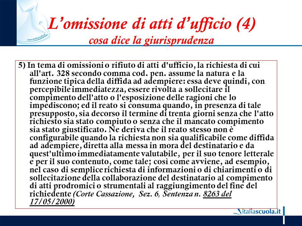 L'omissione di atti d'ufficio (4) cosa dice la giurisprudenza