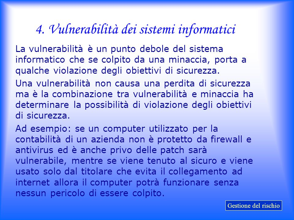 4. Vulnerabilità dei sistemi informatici