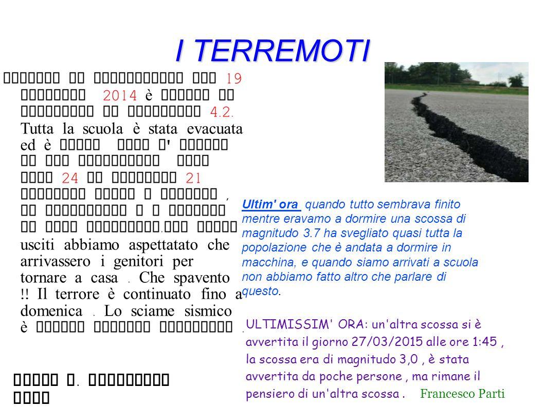 I TERREMOTI Mirco G. Francesco Emil
