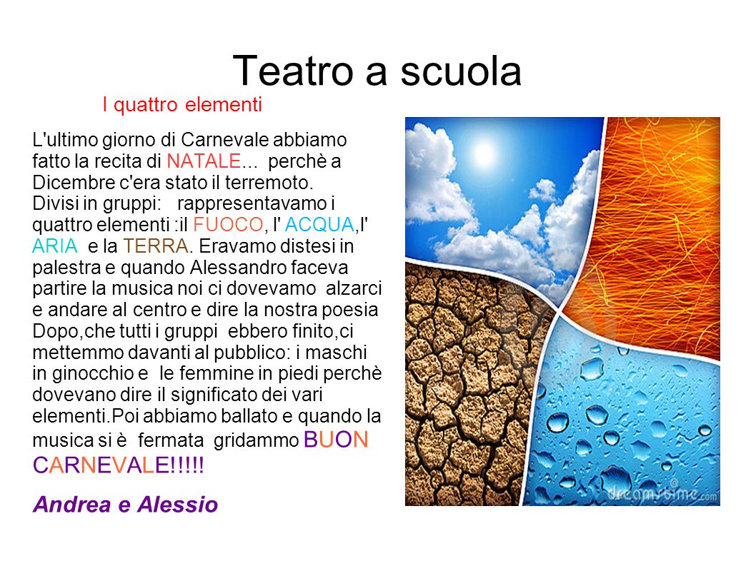 Teatro a scuola Andrea e Alessio I quattro elementi