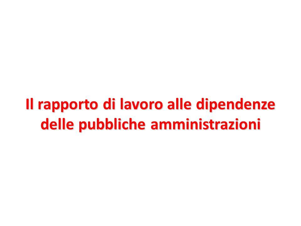 Il rapporto di lavoro alle dipendenze delle pubbliche amministrazioni