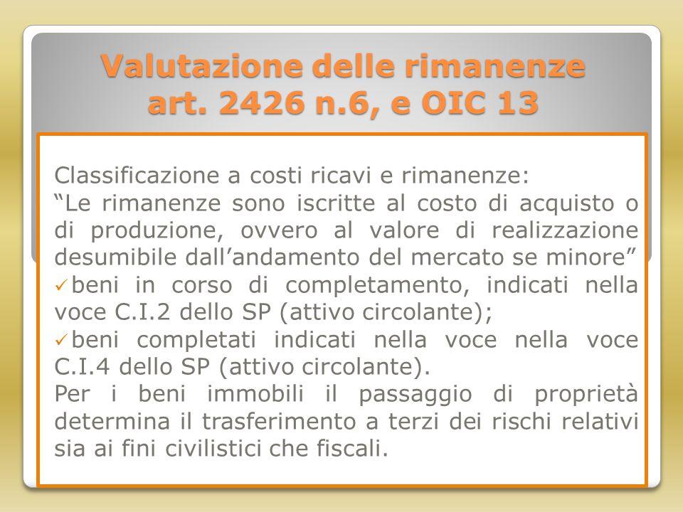 Valutazione delle rimanenze art. 2426 n.6, e OIC 13