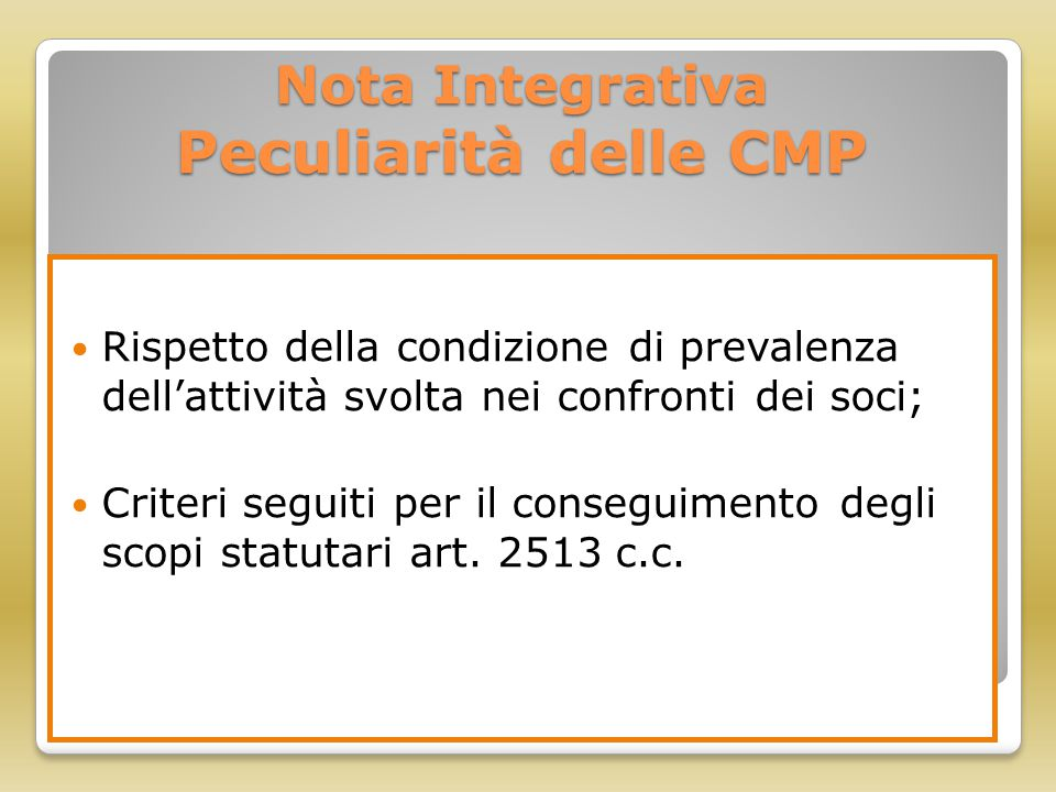 Nota Integrativa Peculiarità delle CMP