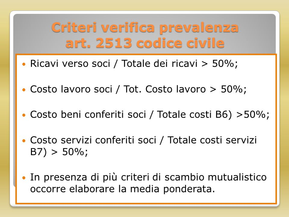 Criteri verifica prevalenza art. 2513 codice civile
