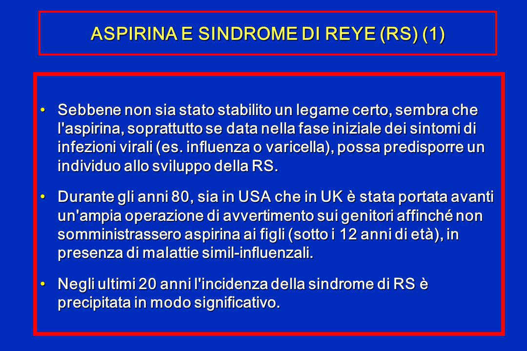 ASPIRINA E SINDROME DI REYE (RS) (1)