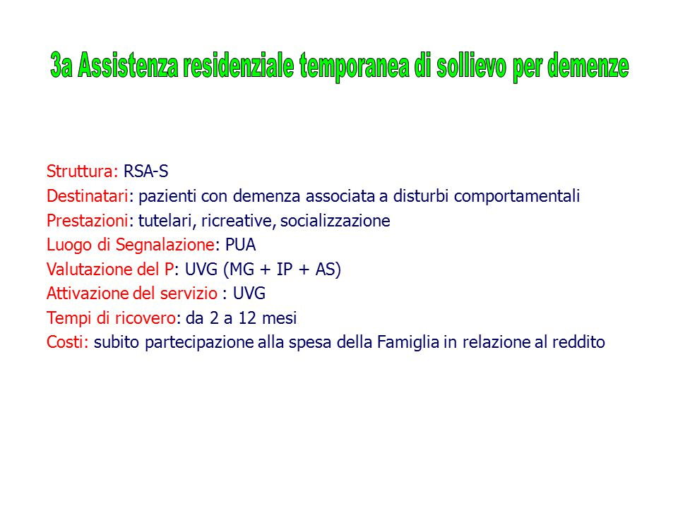 3a Assistenza residenziale temporanea di sollievo per demenze