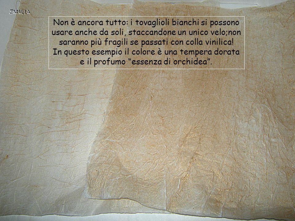 Non è ancora tutto: i tovaglioli bianchi si possono usare anche da soli, staccandone un unico velo;non saranno più fragili se passati con colla vinilica!