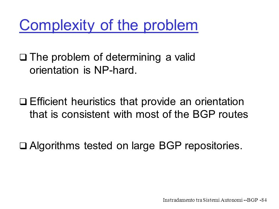 Complexity of the problem