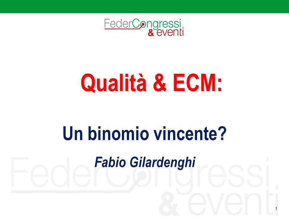 Qualità & ECM: Un binomio vincente Fabio Gilardenghi