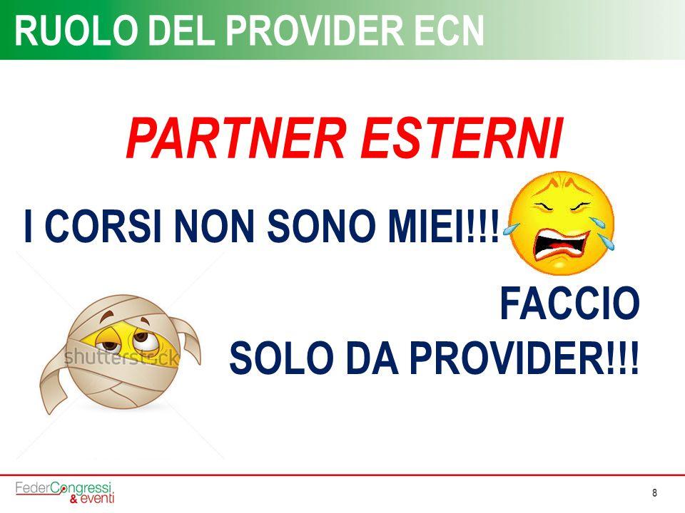 PARTNER ESTERNI I CORSI NON SONO MIEI!!! FACCIO SOLO DA PROVIDER!!!