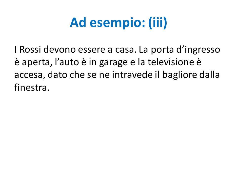 Ad esempio: (iii)