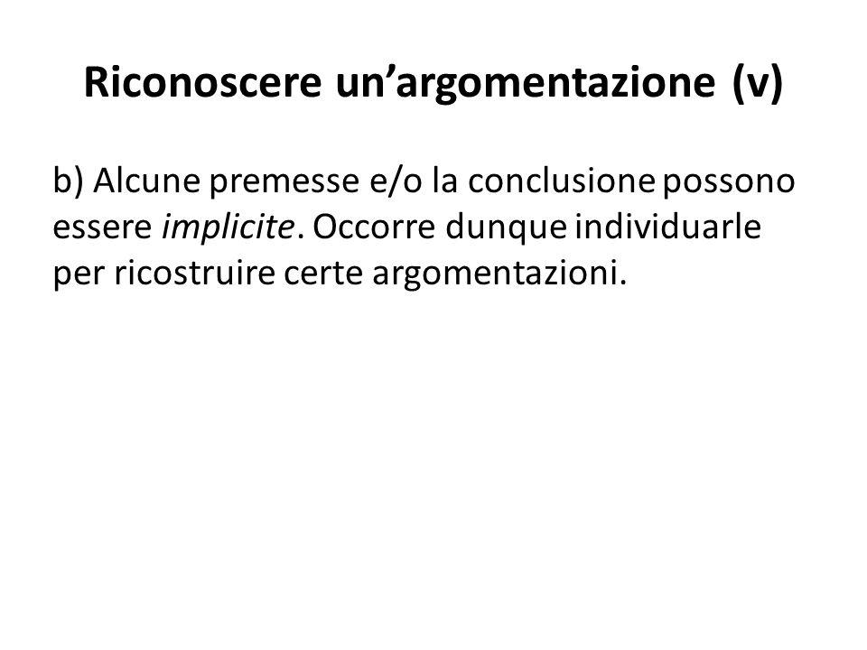 Riconoscere un'argomentazione (v)
