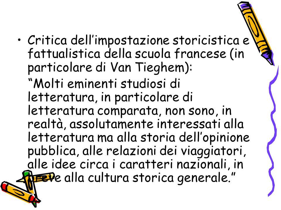 Critica dell'impostazione storicistica e fattualistica della scuola francese (in particolare di Van Tieghem):
