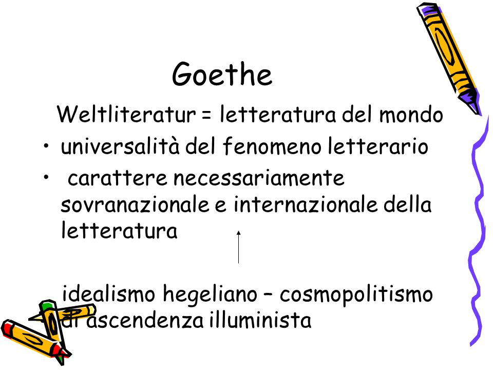 Goethe Weltliteratur = letteratura del mondo