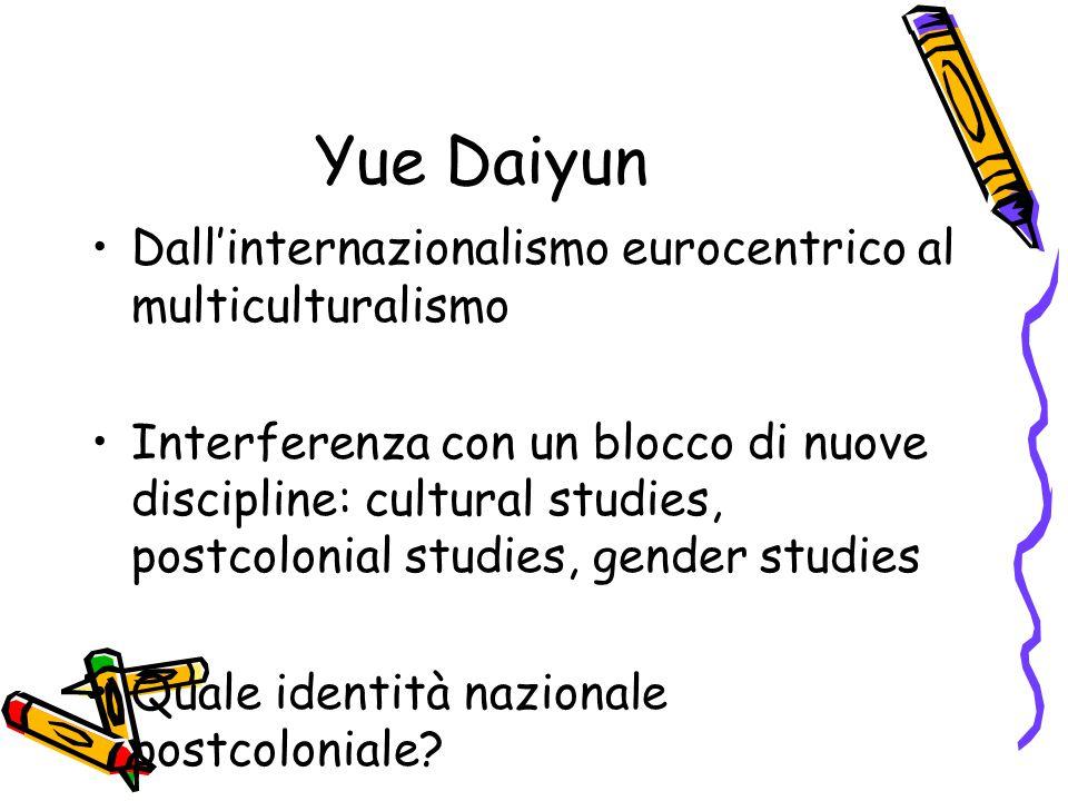 Yue Daiyun Dall'internazionalismo eurocentrico al multiculturalismo