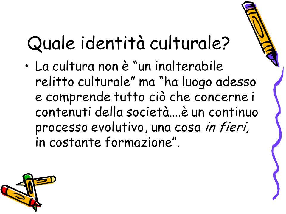 Quale identità culturale