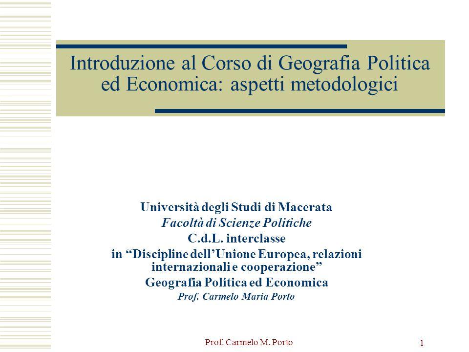 Introduzione al Corso di Geografia Politica ed Economica: aspetti metodologici